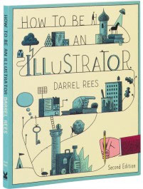 How to be an Illustrator second edition